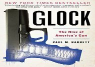 [+]The best book of the month Glock: The Rise of America s Gun  [NEWS]