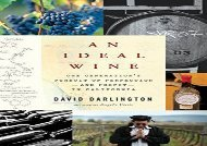 [+]The best book of the month An Ideal Wine: One Generation s Pursuit of Perfection - And Profit - In California  [FULL]
