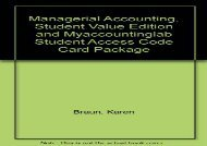 [+]The best book of the month Managerial Accounting, Student Value Edition and Myaccountinglab Student Access Code Card Package  [READ]