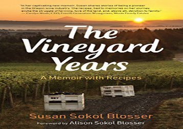 [+][PDF] TOP TREND The Vineyard Years: A Memoir with Recipes  [FREE]