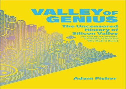 [+]The best book of the month Valley of Genius: The Uncensored History of Silicon Valley, as Told by the Hackers, Founders, and Freaks Who Made It Boom  [DOWNLOAD]
