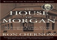 [+]The best book of the month The House of Morgan: An American Banking Dynasty and the Rise of Modern Finance  [READ]