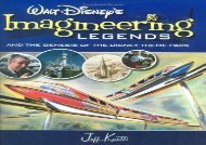 [+]The best book of the month WALT DISNEY S LEGENDS OF IMAGINEERING: And the Genesis of the Disney Theme Park  [DOWNLOAD]