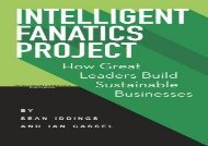 [+][PDF] TOP TREND Intelligent Fanatics Project: How Great Leaders Build Sustainable Businesses  [DOWNLOAD]
