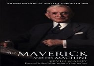 [+]The best book of the month The Maverick and His Machine: Thomas Watson, Sr. and the Making of IBM  [FULL]