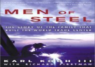 [+]The best book of the month Men of Steel: The Story of the Family That Built the World Trade Center  [DOWNLOAD]