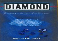 [+][PDF] TOP TREND Diamond: A Journey to the Heart of an Obsession  [NEWS]