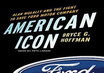 [+][PDF] TOP TREND American Icon: Alan Mulally and the Fight to Save Ford Motor Company  [READ]