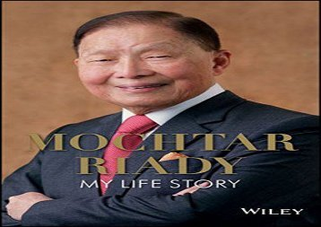 [+]The best book of the month The Mochtar Riady: My Life Story  [DOWNLOAD]