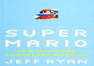 [+]The best book of the month Super Mario: How Nintendo Conquered America [PDF]