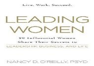 [+]The best book of the month Leading Women: 20 Influential Women Share their Secrets to Leadership, Business, and Life  [NEWS]