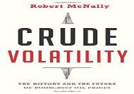 [+][PDF] TOP TREND Crude Volatility: The History and the Future of Boom-Bust Oil Prices (Center on Global Energy Policy Series)  [NEWS]