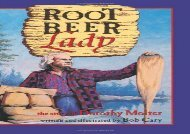 [+]The best book of the month Root Beer Lady: The Story Of Dorothy Molter: The Dorthy Molter Story  [DOWNLOAD]