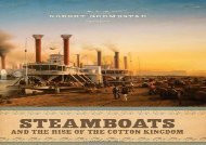 [+]The best book of the month Steamboats and the Rise of the Cotton Kingdom: Race and Class in Modern Society  [READ]