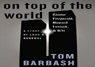 [+]The best book of the month On Top of the World: Cantor Fitzgerald, Howard Lutnick, and 9/11: A Story of Loss and Renewal  [READ]
