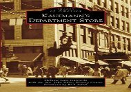 [+]The best book of the month Kaufmann s Department Store (Images of America) [PDF]
