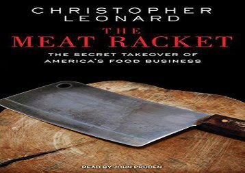 [+][PDF] TOP TREND The Meat Racket: The Secret Takeover of America s Food Business  [READ]