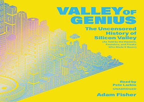 [+]The best book of the month Valley of Genius: The Uncensored History of Silicon Valley, As Told by the Hackers, Founders, and Freaks Who Made It Boom  [FREE]