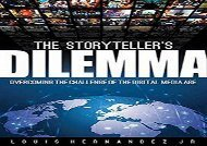 [+][PDF] TOP TREND The Storyteller s Dilemma: Overcoming the Challenge of the Digital Media Age (Music Pro Guides)  [FREE]
