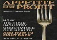 [+]The best book of the month Appetite for Profit: How the Food Industry Undermines Our Health and How to Fight Back  [FREE]