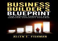 [+]The best book of the month Business Builder s Blueprint: The proven formula for greater company success  [FULL]