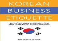 [+][PDF] TOP TREND Korean Business Etiquette: The Cultural Values and Attitudes That Make Up the Korean Business Per...: The Cultural Values and Attitudes That Make Up the Korean Business Personality  [DOWNLOAD]