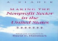 [+]The best book of the month Making the Nonprofit Sector in the United States: A Reader (Philanthropic and Nonprofit Studies)  [READ]