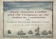[+]The best book of the month Marc-Antoine Caillot and the Company of the Indies in Louisiana: Trade in the French Atlantic World  [NEWS]