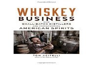 [+]The best book of the month Whiskey Business: How Small-Batch Distillers Are Transforming American Spirits [PDF]