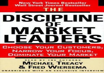 [+][PDF] TOP TREND The Discipline of Market Leaders: Choose Your Customers, Narrow Your Focus, Dominate Your Market  [FULL]