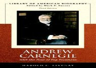 [+]The best book of the month Andrew Carnegie and the Rise of Big Business (Library of American Biography Series)  [FULL]