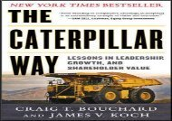 [+][PDF] TOP TREND The Caterpillar Way: Lessons in Leadership, Growth, and Shareholder Value  [FULL]