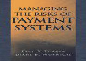 [+][PDF] TOP TREND Managing the Risks of Payment Systems (Wiley/Treasury Management Association Series)  [READ]