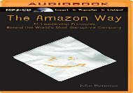 [+]The best book of the month The Amazon Way: 14 Leadership Principles Behind the World s Most Disruptive Company  [DOWNLOAD]
