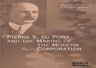 [+]The best book of the month Pierre S. Du Pont and the Making of the Modern Corporation [PDF]