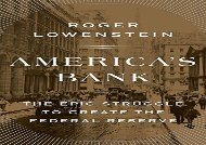 [+]The best book of the month America s Bank: The Epic Struggle to Create the Federal Reserve  [DOWNLOAD]