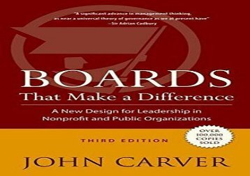 [+][PDF] TOP TREND Boards That Make a Difference: A New Design for Leadership in Nonprofit and Public Organizations (J–B Carver Board Governance Series)  [DOWNLOAD]