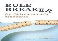 [+]The best book of the month Rule Breaker: An Entrepreneur s Manifesto  [FREE]
