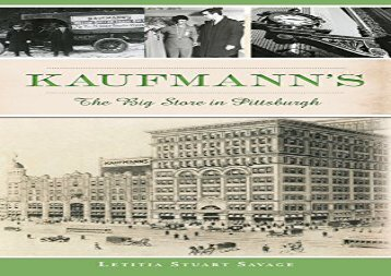 [+]The best book of the month Kaufmann s: The Big Store in Pittsburgh  [NEWS]
