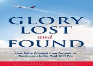 [+][PDF] TOP TREND Glory Lost and Found: How Delta Climbed from Despair to Dominance in the Post-9/11 Era  [READ]