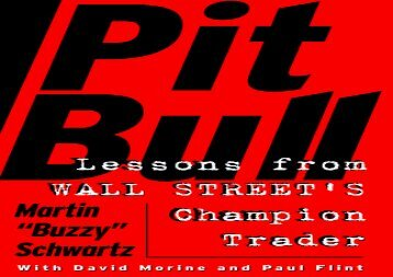 [+][PDF] TOP TREND Pit Bull: Lessons from Wall Street s Champion Trader [PDF]