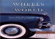 [+]The best book of the month Wheels for the World: Henry Fo  [DOWNLOAD]