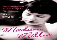 [+][PDF] TOP TREND Madam Millie: Bordellos from Silver City to Ketchikan  [FULL]