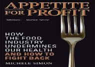 [+]The best book of the month Appetite for Profit: How the Food Industry Undermines Our Health and How to Fight Back  [NEWS]