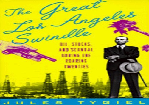 [+]The best book of the month The Great Los Angeles Swindle: Oil, Stocks, and Scandal During the Roaring Twenties  [READ]