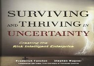 [+][PDF] TOP TREND Surviving and Thriving in Uncertainty: Creating The Risk Intelligent Enterprise: Value Creation and Protection  [FULL]