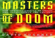 [+]The best book of the month Masters of Doom: How Two Guys Created an Empire and Transformed Pop Culture  [DOWNLOAD]