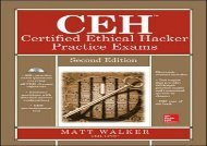 [+][PDF] TOP TREND CEH Certified Ethical Hacker Practice Exams, Second Edition (All-in-One Series)  [NEWS]