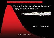 [+][PDF] TOP TREND Decision Options: The Art and Science of Making Decisions (Chapman   Hall/CRC Finance) [PDF]