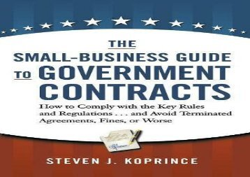 [+]The best book of the month The Small-Business Guide to Government Contracts: How to Comply with the Key Rules and Regulations . . . and Avoid Terminated Agreements, Fines, or Worse  [NEWS]